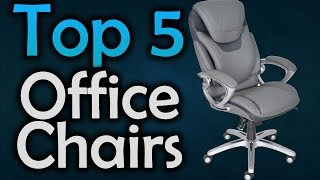 ▶️ Best Office Chairs - The Top 5 Office Chairs in 2017!