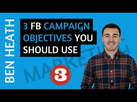 3 Facebook Ad Campaign Objectives You Should Be Using