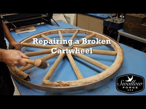 How to Repair a Broken Cartwheel: Swallow Forge