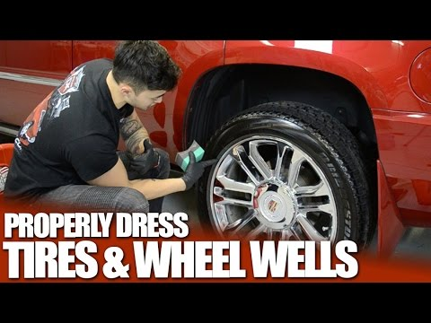 How to Dress Your Tires and Wheel Wells