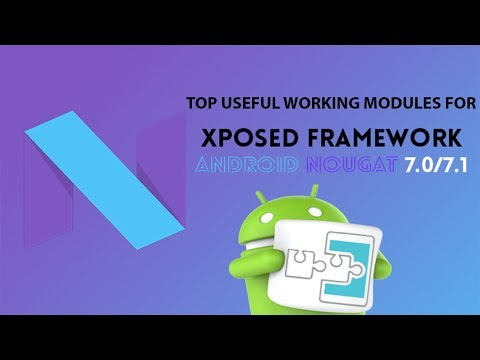 Most Useful Xposed Modules Working on Android N / 7 / SDK25