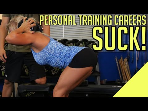 5 Reasons Why Personal Training SUCKS as a Career