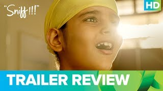 Sniff | Official Trailer Review