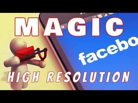 Sending High Resolution Photo/Image in Facebook   How To