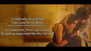 Mehrama (Full Song) - Darshan Raval & Antara Mitra - Love Aaj Kal - Lyrical Video with Translation