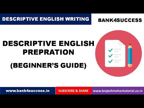 Descriptive English Preparation | Essay Writing Tips | Important Essay Topics