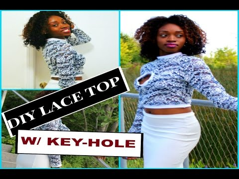 Lace Crop Top w/ Keyhole Tutorial