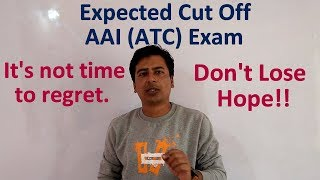 Airports Authority of India (ATC) Exam 2018 | Expected Cut Off | Reviews |