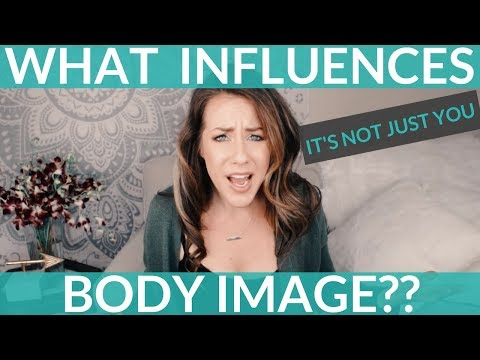 What Influences Body Image? (It's Not Just You)