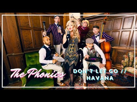 The Phonics // Don't Let Go / Havana // Book at Warble Ents