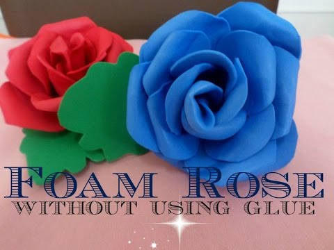 Foam Rose Without Using Glue - DIY