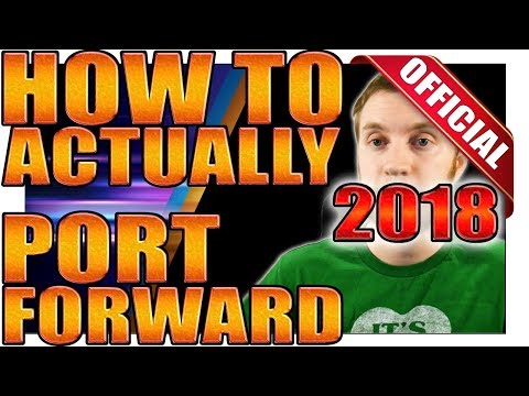 How to actually Port Forward