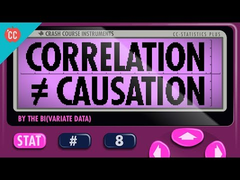 Correlation Doesn't Equal Causation: Crash Course Statistics #8