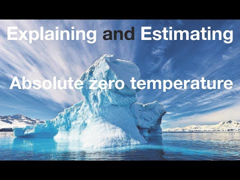 Absolute zero temperature measured - for beginners: from fizzics.org
