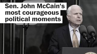 McCain's most courageous political moments