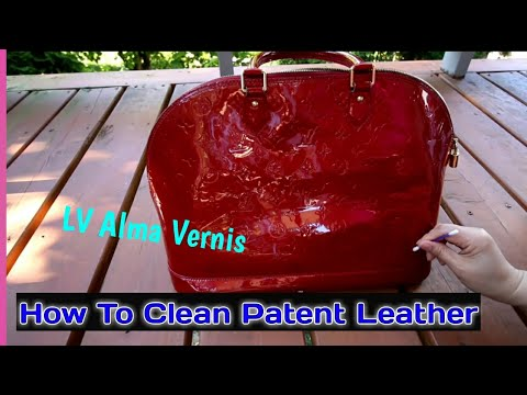 How To Clean Patent Leather - Louis Vuitton Alma Vernis