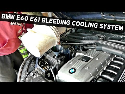 HOW TO BLEED THE COOLING SYSTEM ON BMW E60 E61 530i 525i 530xi 525xi