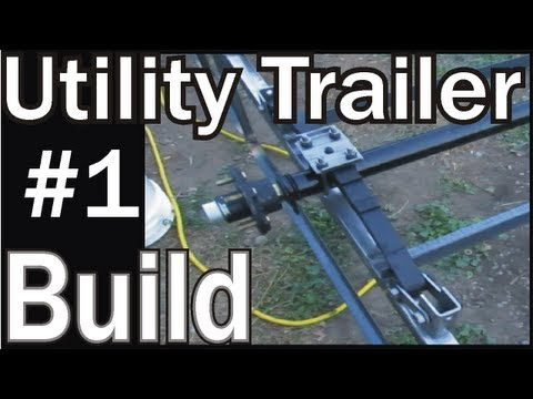 HOMEMADE UTILITY TRAILER | Project Build 1