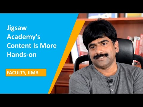 IIMB Professor explains on what differentiates the courses created by Jigsaw Academy