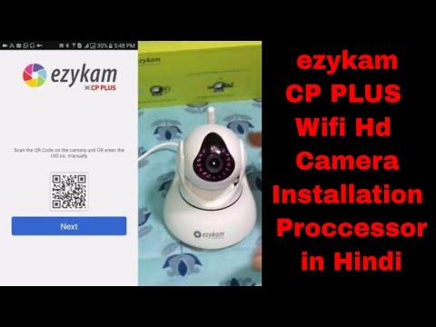 CP PLUS WIFI CAMERA EZYKAM FULL INSTALLATION PROCCESSOR IN HINDI