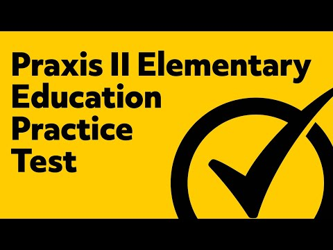 Praxis II Elementary Education: Multiple Subjects (5001) Practice Exam