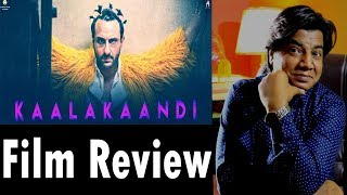 Full movie Review | Kaalakaandi | Saif Ali Khan