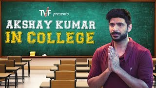 Celebrities in College: Akshay Kumar | TVF