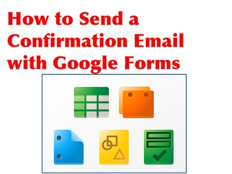 How to send a confirmation email with Google Forms