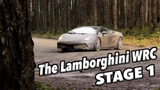 The Lamborghini WRC - Stage One