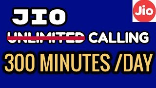 Reliance Jio Starts Limiting Voice Calls To 300 Minutes Per Day For Selected Users ! New Rules 2018