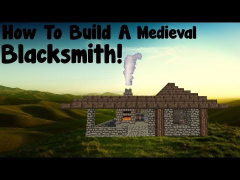 Minecraft Tutorial - How To Build A Medieval Blacksmith