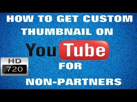 How to get custom thumbnail for non-partners (HD)