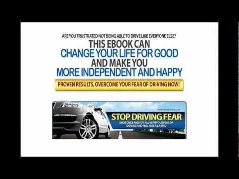 Stop Driving Fear - The Driving Fear Program That Stops Driving Phobia