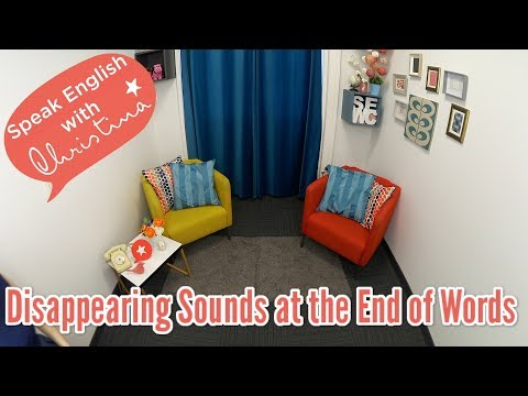 Disappearing Sounds in English: Final Consonants - Understand Real American English