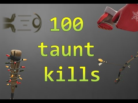 TF2: 100 taunt kills montage (2017)