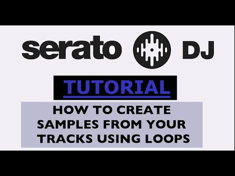 Serato DJ Samples Tutorial | How to make samples from your tracks using loops