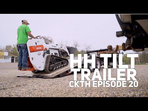 New Tilt H&H Skidloader trailer  -  Can't Knock The Hustle Episode 20