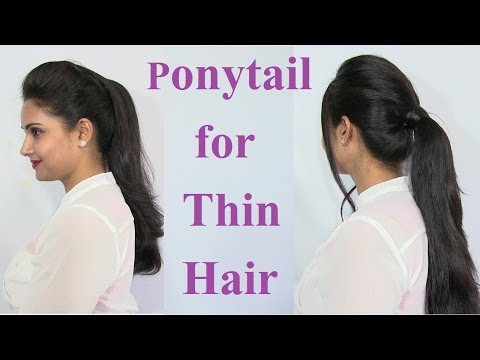 Ponytail Hairstyles for Thin Hair - Voluminous Ponytail Hair Tutorial