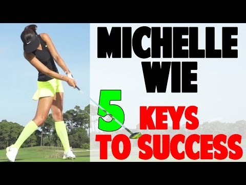 Michelle Wie Golf Swing | 5 Fundamentals to a Perfect Swing