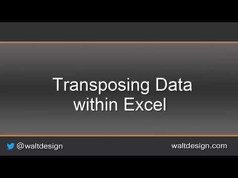 Quick Tips: Transposing Data within Excel