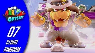 Super Mario Odyssey [walkthrough #07] - Cloud Kingdom [bowser]