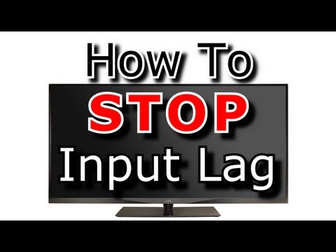 How to STOP input lag on TV's
