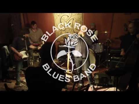 Black Rose Blues Band - My Babe