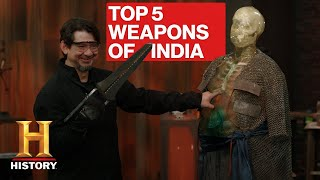 Forged in Fire: TOP 5 DEADLIEST WEAPONS FROM INDIA | History