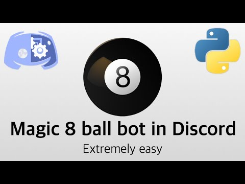 How to make a Discord Magic 8 Ball bot with Python 3.6+ | Quick and extremely easy! Discord.py #2