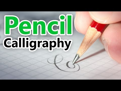 Writing Copperplate Calligraphy | Pencil