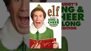 Elf: Buddy's Sing \u0026 Cheer Along Edition