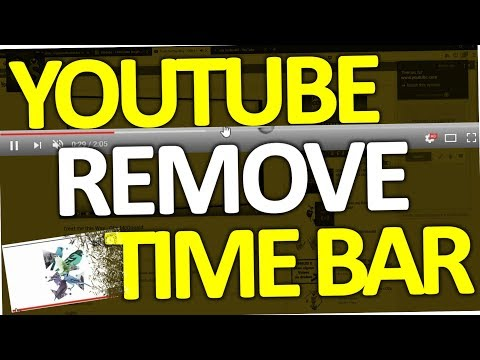 How to remove Youtube Time Bar (also hide progress on Thumbnail)