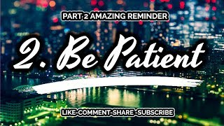 Be Patient - Allah Loves The Patient Ones (Sabr)