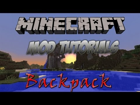 Minecraft 1.6.2 - How To Install The Backpack Mod!